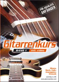 Gitarrenkurs mit Video für absolute Anfänger Band I